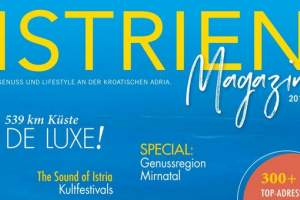 Istrien Magazin presents interesting information and novelties in Istria's tourist offer