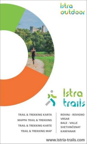 Istra Trails: Rovinj/Vrsar/ Bale/Svetvincenat/Kanfanar