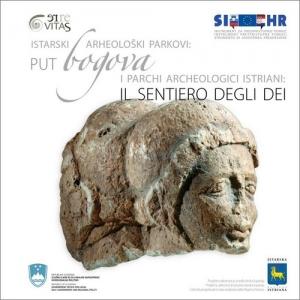 Wege der Götter: Istrische archäologische Parks
