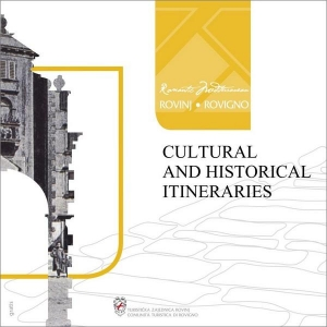Rovinj: Kulturno povijesni itinerari