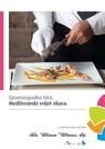 Northwestern Istria: The Mediterranean world of flavour