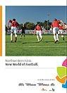Istria nord-occidentale: Il nuovo mondo del calcio
