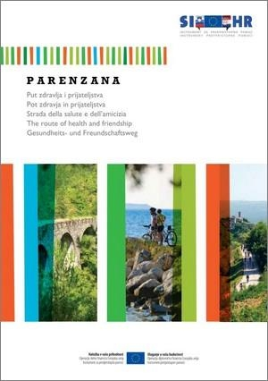 Istra Bike: Parenzana, route of health and friendship