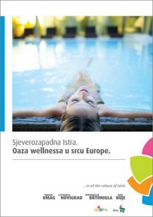 Istria nord-occidentale: Un'oasi di benessere nel cuore dell'Europa